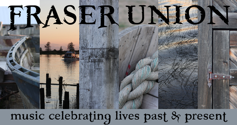 Fraser Union: Music celebrating lives past and present